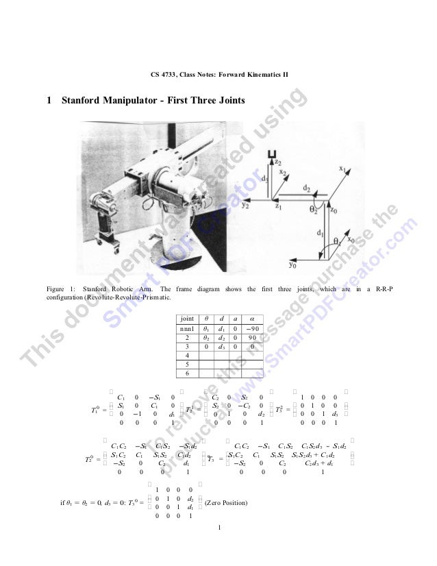 CS 4733, Class Notes: Forward Kinematics II1   Stanford Manipulator - First Three JointsFigure 1: Stanford Robotic Arm. Th...