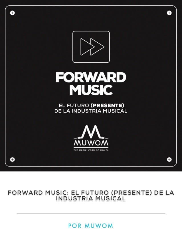 E-book. Forward music el futuro (presente) de la industria musical.