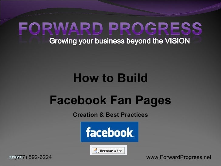 Forward Progress -  How to build the optimal Fan Page - class 1 - 2010