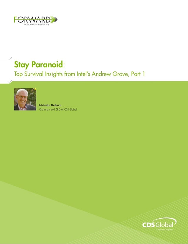 Stay Paranoid: Top Survival Insights from Intel's Andrew Grove, Part 1