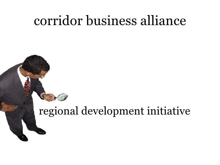 corridor business alliance regional development initiative