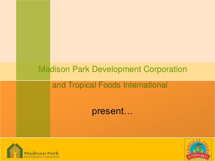 Madison_park_and_tropical_foods