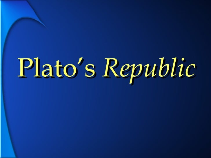 platos republic Written in ancient greece at a time of major political decay, plato's republic is becoming increasingly relevant for anyone who cares about justice or has an.