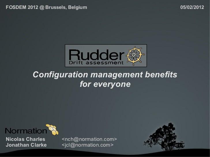 FOSDEM 2012 @ Brussels, Belgium               05/02/2012          Configuration management benefits                     fo...