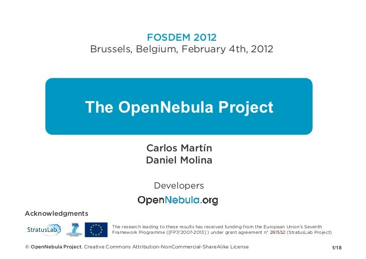 FOSDEM 2012                        Brussels, Belgium, February 4th, 2012                      The OpenNebula Project      ...