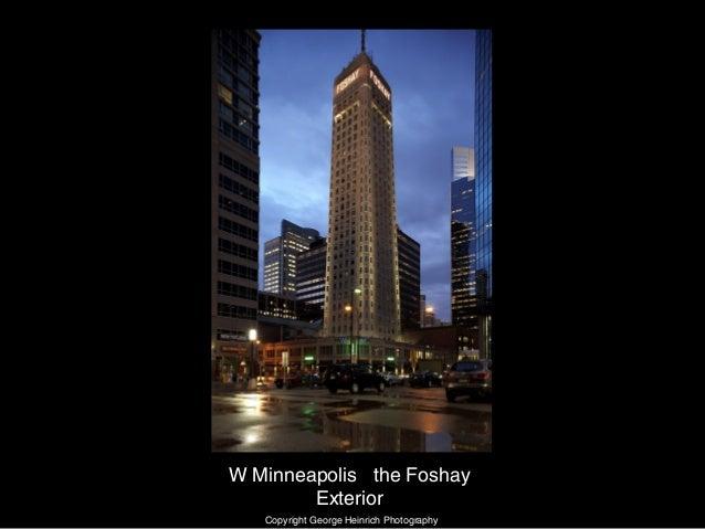 W Minneapolis the Foshay Exterior Copyright George Heinrich Photography