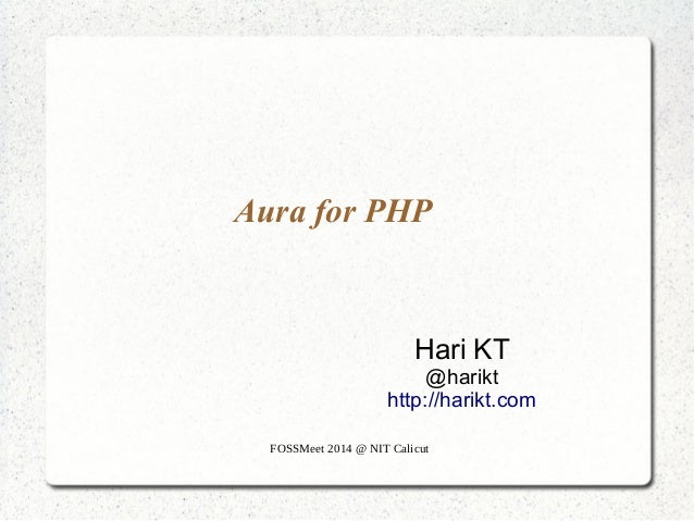 Aura for PHP at Fossmeet 2014