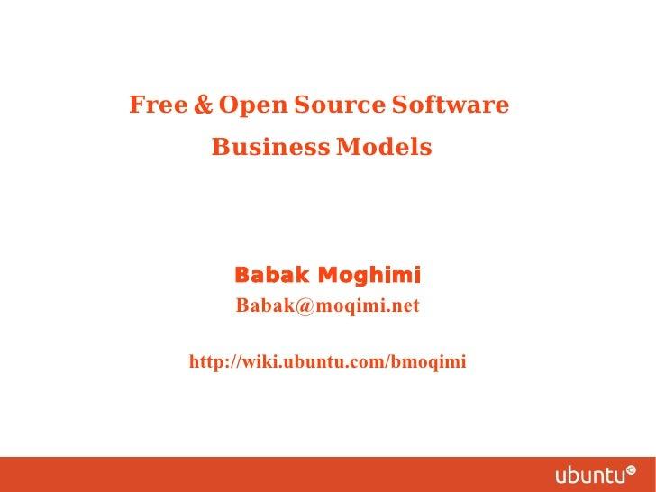 Free & Open Source Software        Business Modelsکسبوکار نرمافزارهای                      آزاد /بازمتن        Babak...