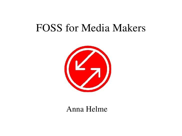 Foss For Media Makers