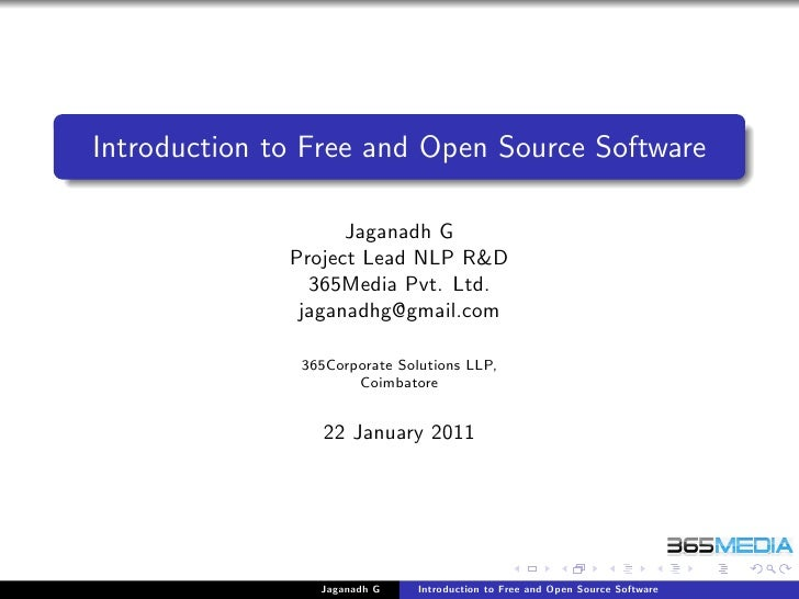 Introduction to Free and Open Source Software                    Jaganadh G              Project Lead NLP R&D             ...