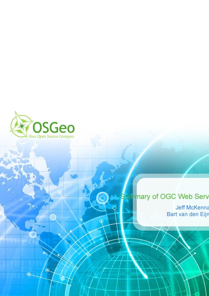 Summary of OGC Web Services in MapServer Jeff McKenna Gateway Geomatics