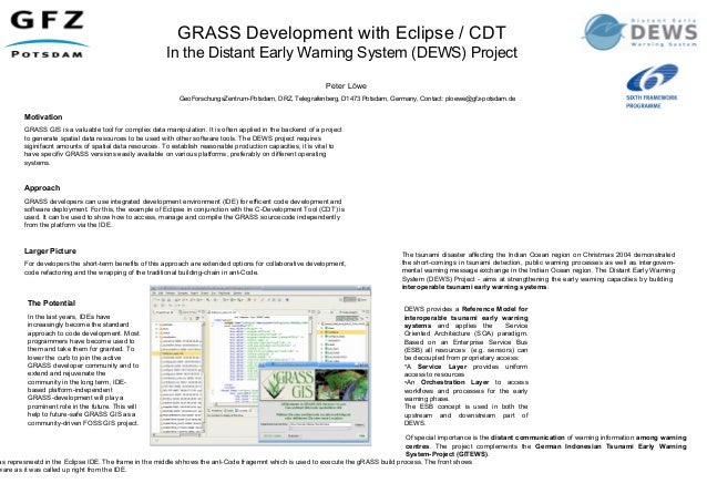 FOSS4G 2008: GRASS Development with Eclipse / CDT In the Distant Early Warning System (DEWS) Project
