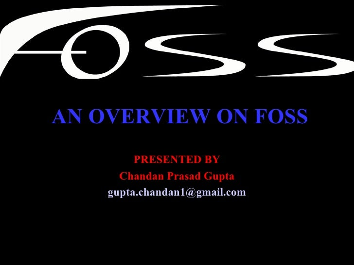 An Introduction to FOSS by Chandan