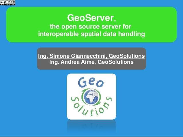 Fossgis 2013 GeoServer Presentation