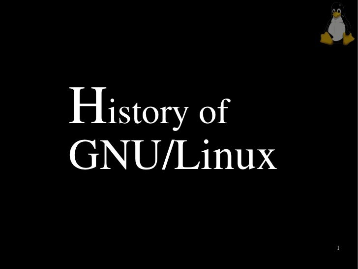 History of GNU/Linux              1