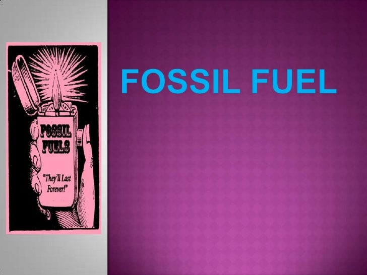 Fossil fuel<br />