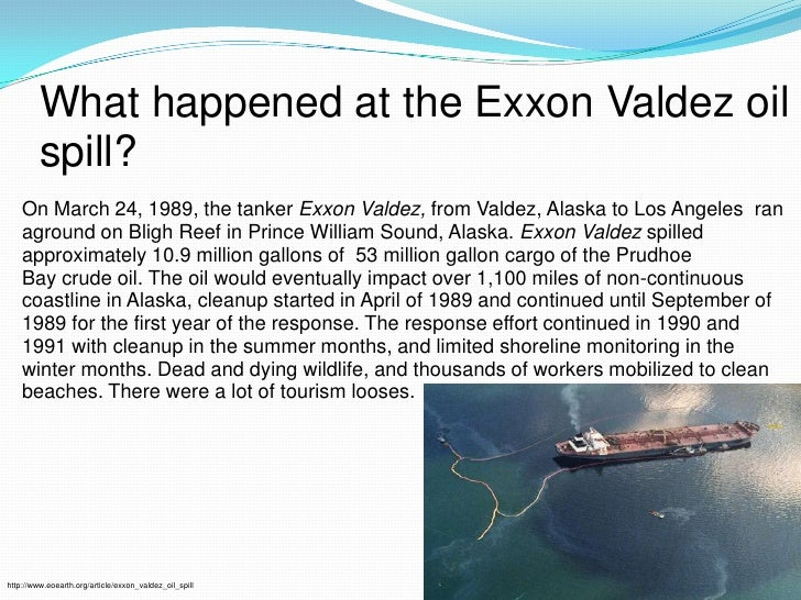 the blame in the exxon valdez story Listen story audio 7min 20sec on march 24, 1989, the tanker exxon valdez struck a reef in prince william sound, alaska, spilling 11 million gallons of.