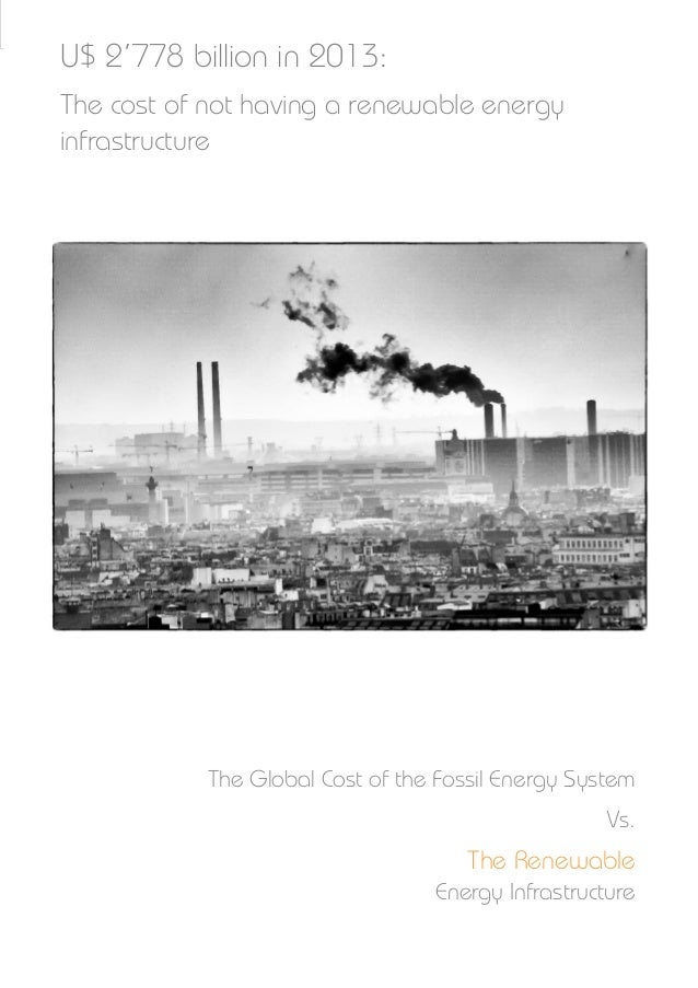 2778 Billion in 2013: The Global Cost of the Fossil Energy Infrastructure