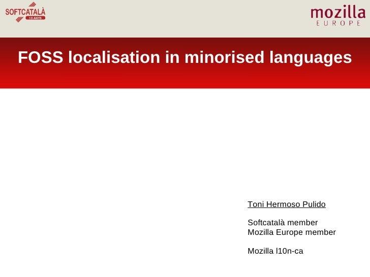 FOSS localisation in minorised languages