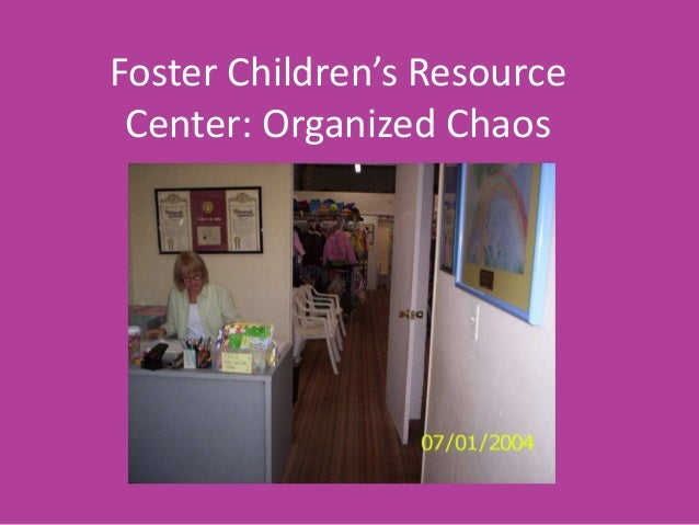 Foster children's resource center