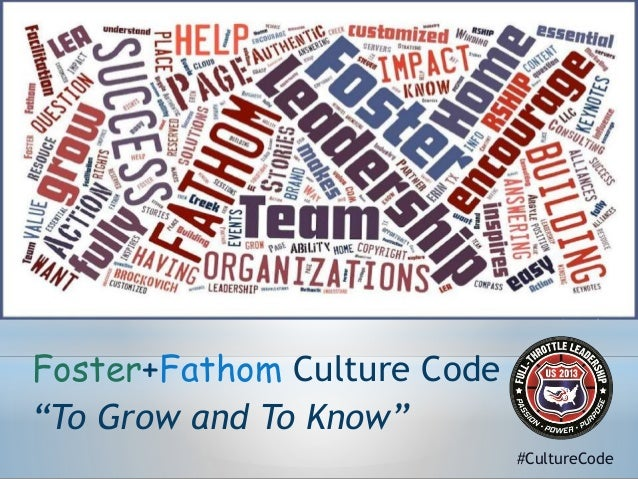 "Foster+Fathom Culture Code ""To Grow and To Know"" #CultureCode"