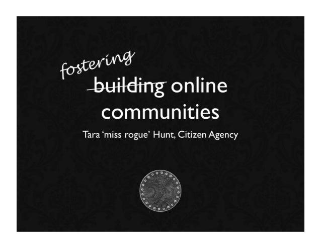 Fostering Online Communities by Tara Hunt