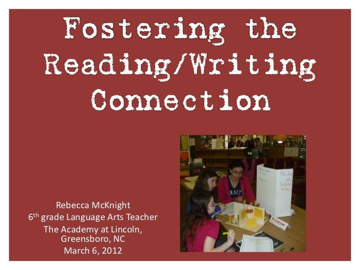 Fostering the Reading and Writing Connection