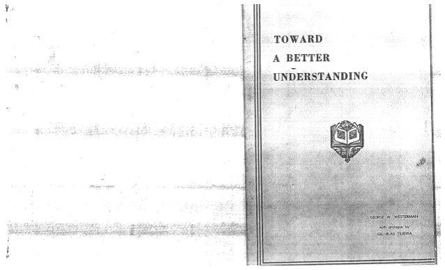 Towards a better understanding George Westerman 1946