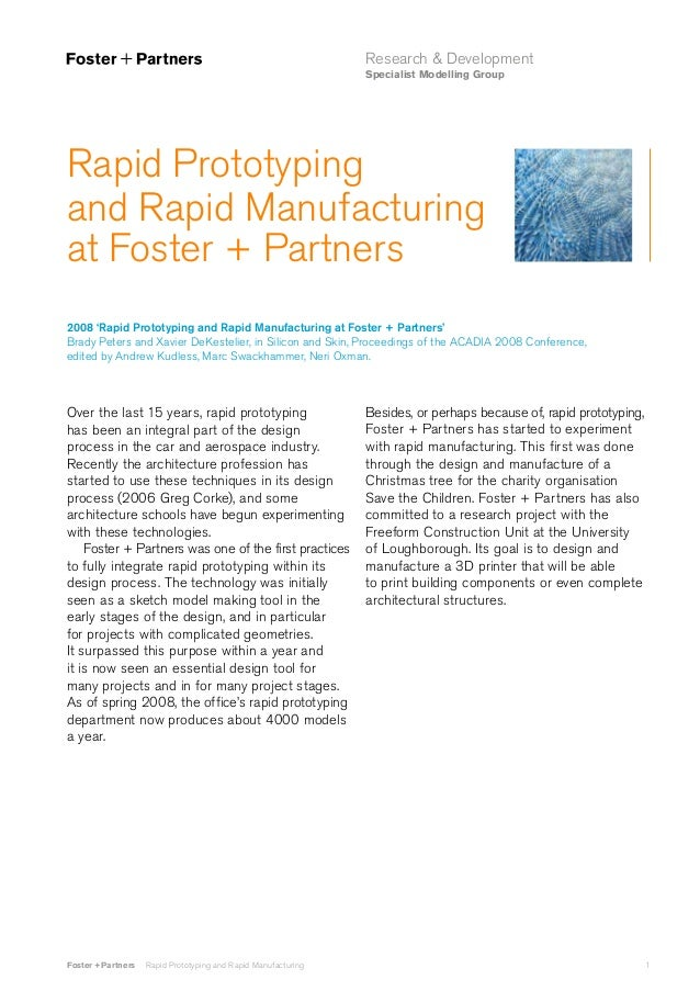 Research & Development Specialist Modelling Group  Rapid Prototyping and Rapid Manufacturing at Foster + Partners 2008 'Ra...