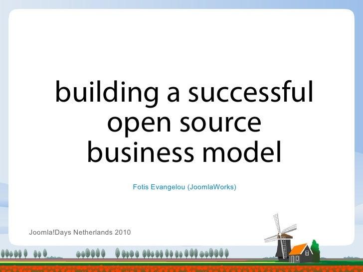 Building a successful open source business model  -  Joomla!Days NL 2010 #jd10nl