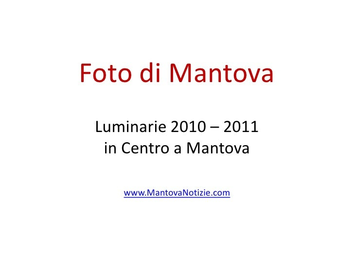 Foto Mantova: Luminarie 2010 - 2011