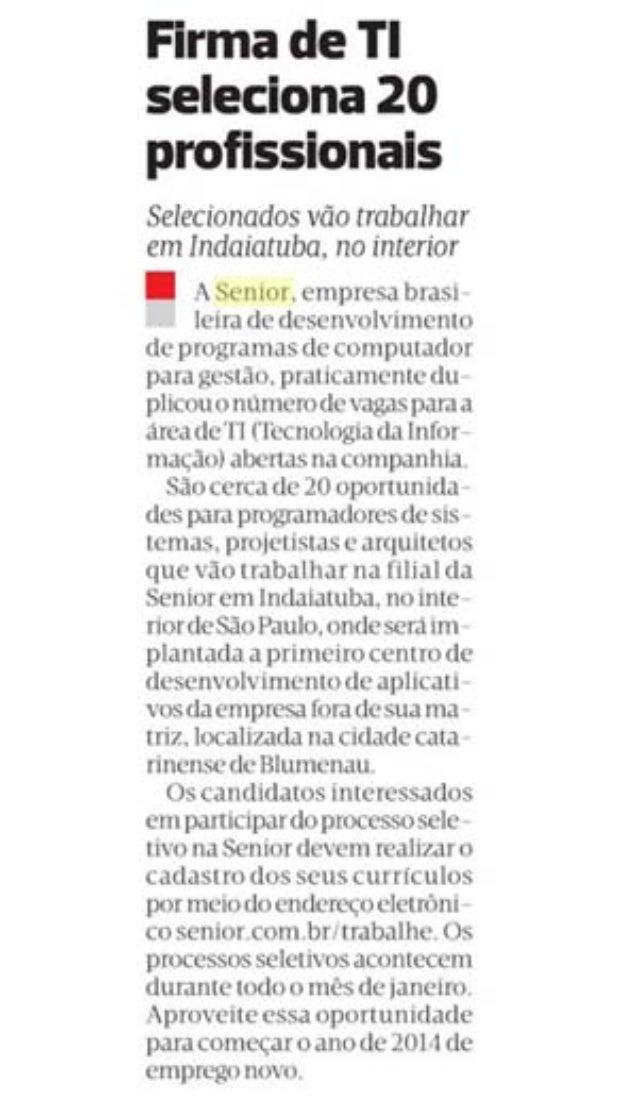 Diário de S.Paulo | Firma de TI seleciona 20 profissionais