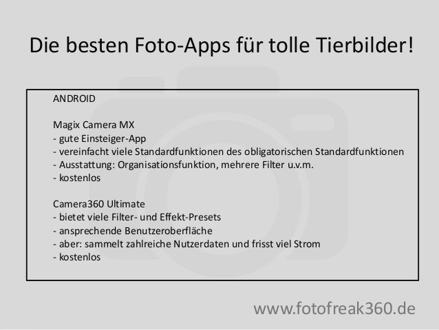 Die besten Foto-Apps für tolle Tierbilder! www.fotofreak360.de ANDROID Magix Camera MX - gute Einsteiger-App - vereinfacht...