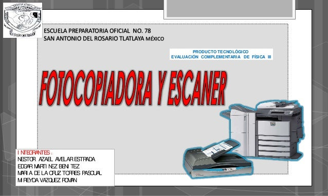 Fotocopiadora y escaner