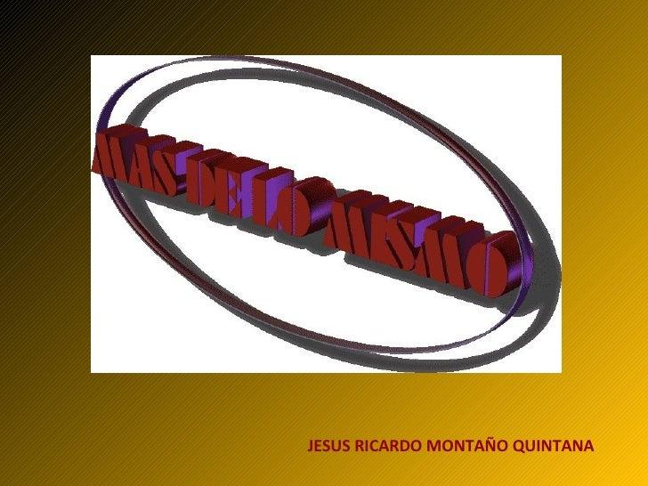 JESUS RICARDO MONTAÑO QUINTANA