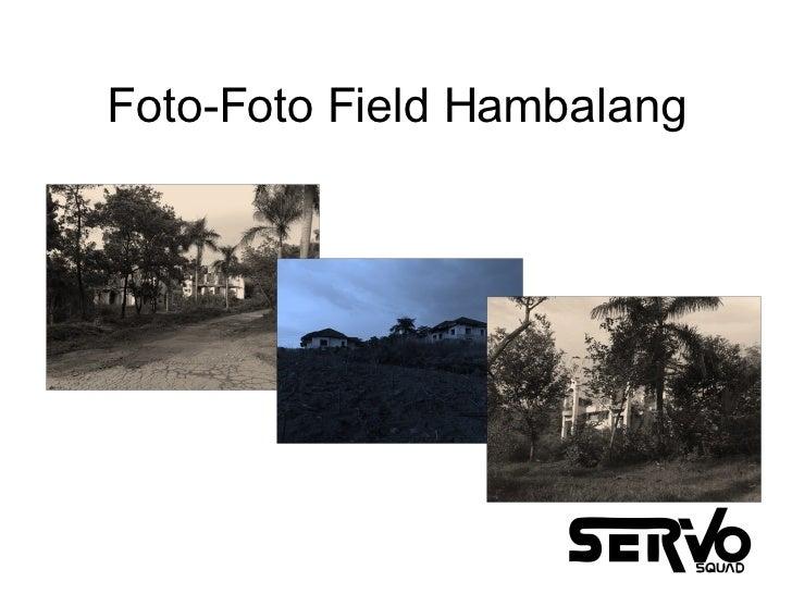 Foto-Foto Field Hambalang