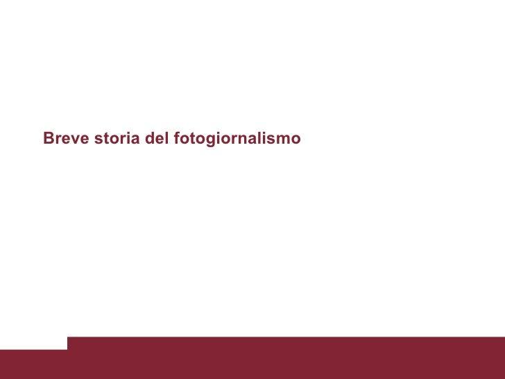 Breve storia del fotogiornalismo