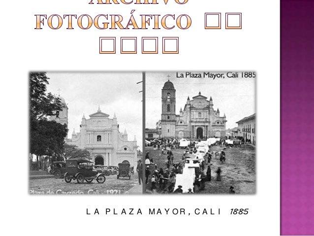 L A P L A Z A M A Y O R , C A L I 1885