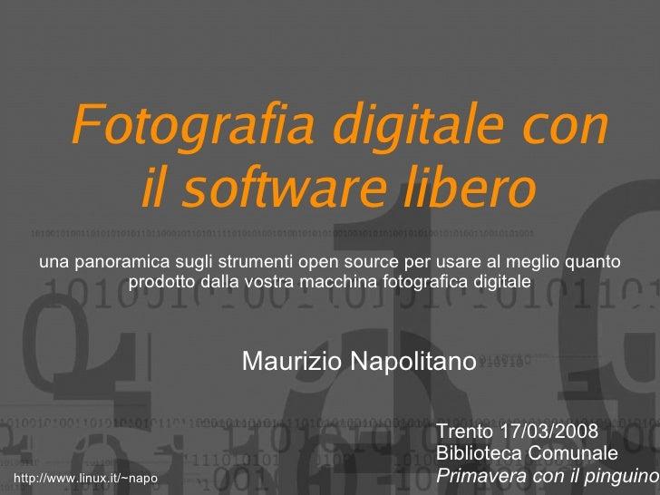 Fotografia digitale con             il software libero     una panoramica sugli strumenti open source per usare al meglio ...