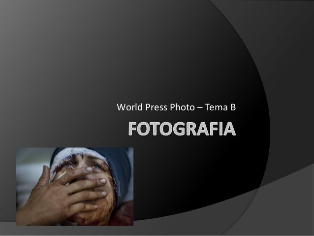 World Press Photo – Tema B