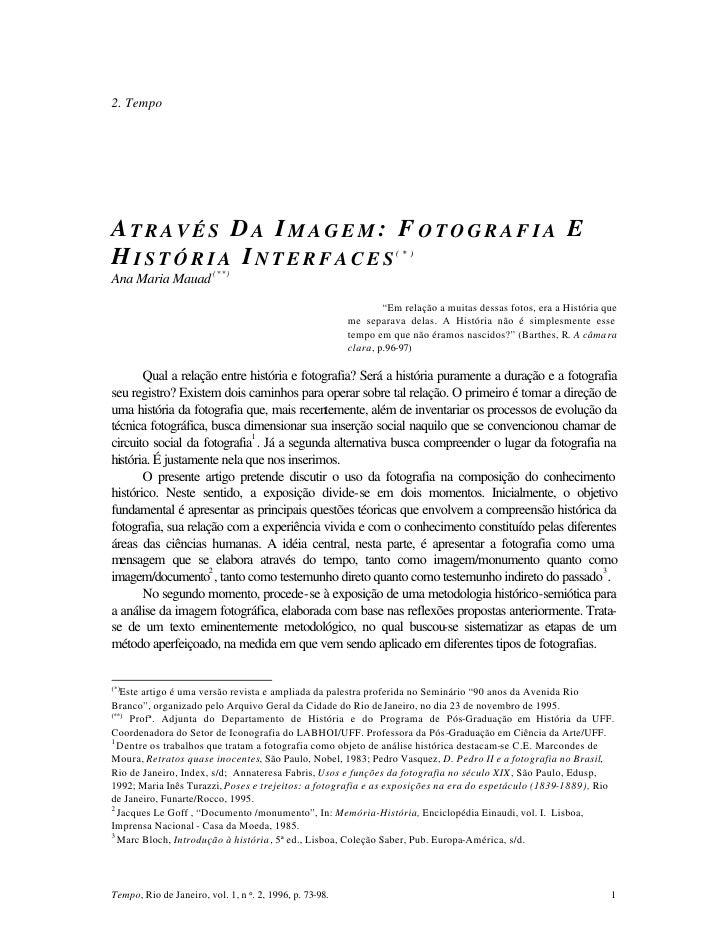 2. Tempo     ATRAVÉS DA IMAGEM: F OTOGRAFIA E HISTÓRIA INTERFACES                                                ( * )   A...