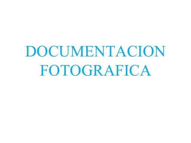 DOCUMENTACION FOTOGRAFICA