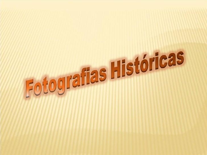 Fotografias Históricas