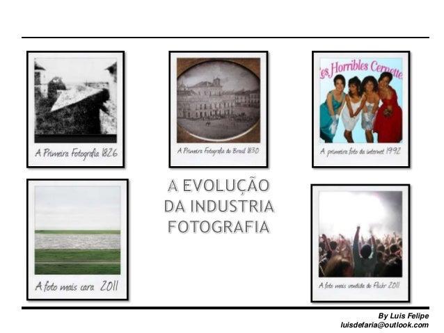 A Evolução da Indústria Fotográfica