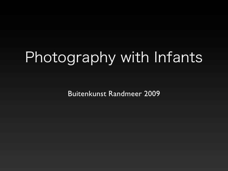 Buitenkunst: Photography with Infants