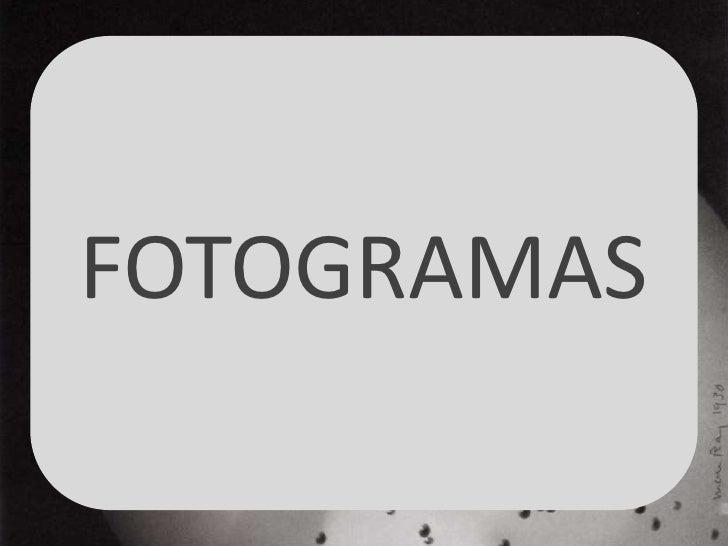 FOTOGRAMAS<br />