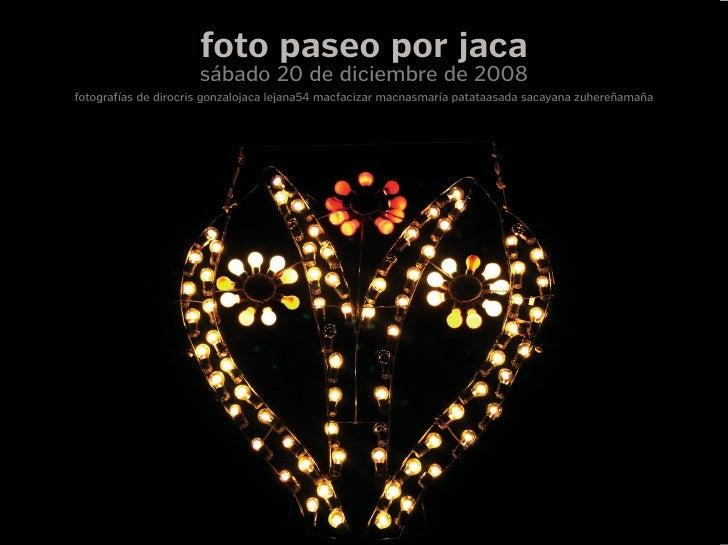 Paseo gráfico por Jaca 2008