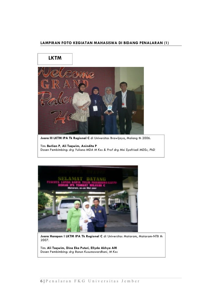 LAMPIRAN FOTO KEGIATAN MAHASISWA DI BIDANG PENALARAN (1)     LKTMJuara III LKTM IPA Tk Regional C di Universitas Brawijaya...