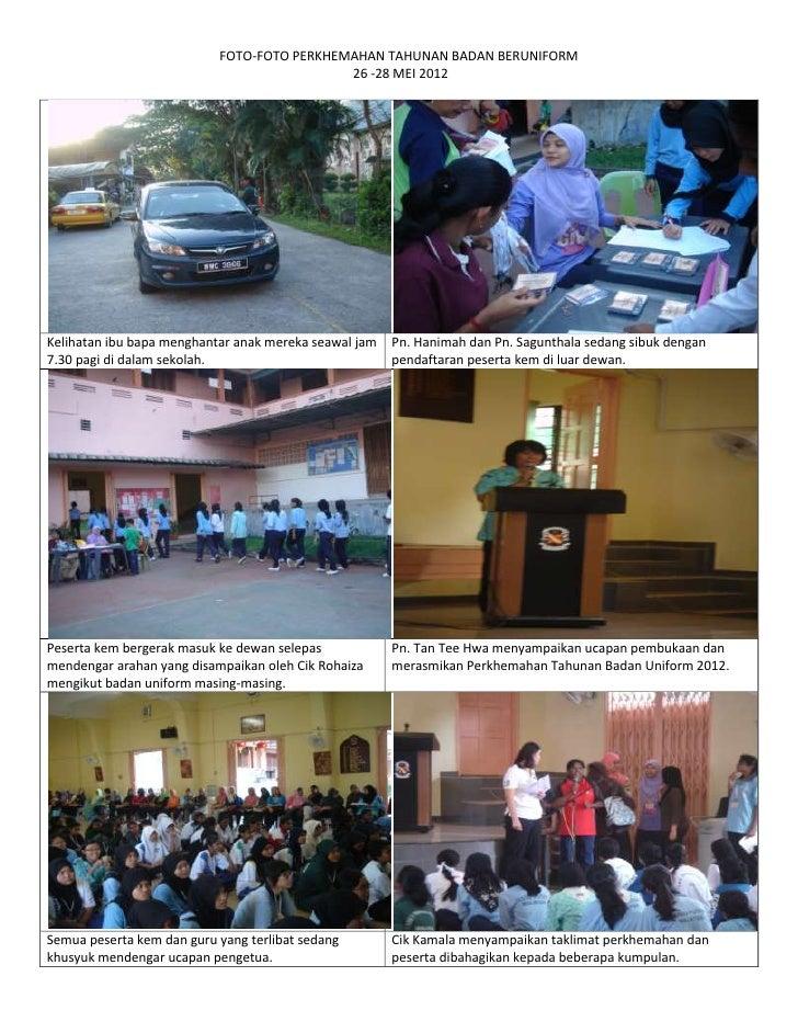 FOTO-FOTO PERKHEMAHAN TAHUNAN BADAN BERUNIFORM                                            26 -28 MEI 2012Kelihatan ibu bap...