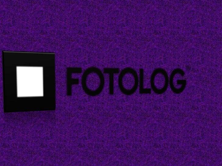 Fotolog.com es un sitio web que presta el servicio de blog centrado en fotos digitales. Fotolog posee más de 5 millones de...